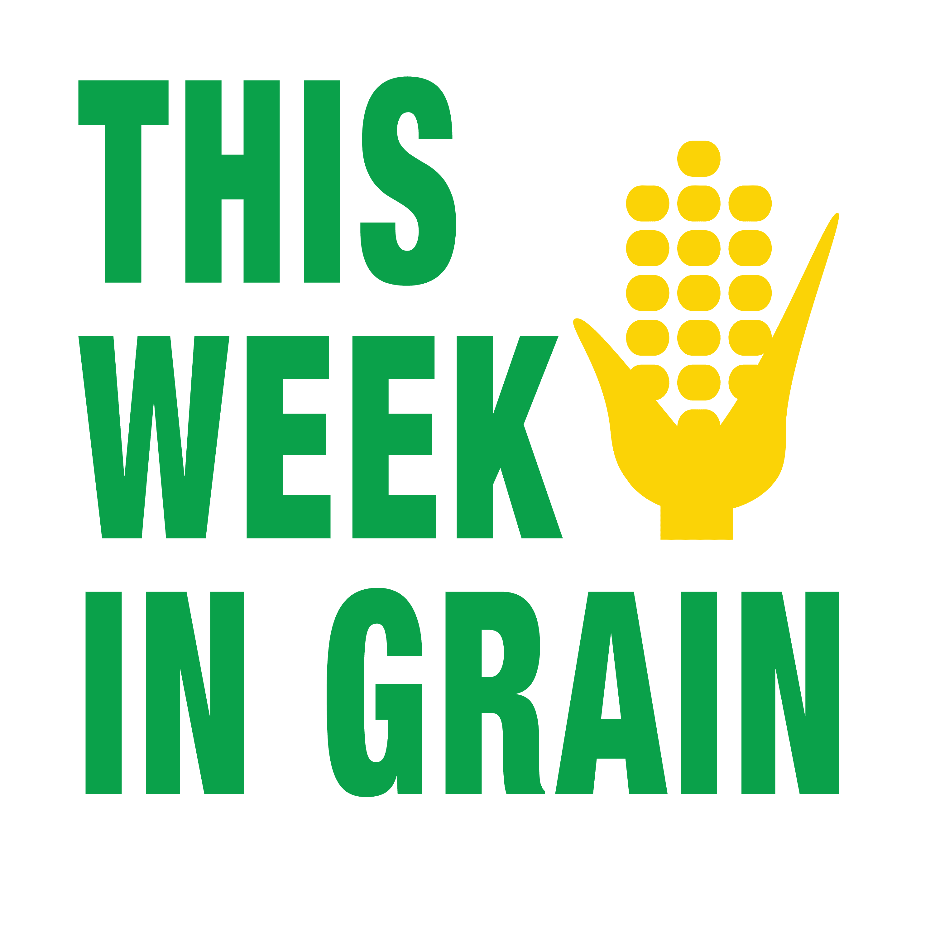 This Week In Grain (T.W.I.G)