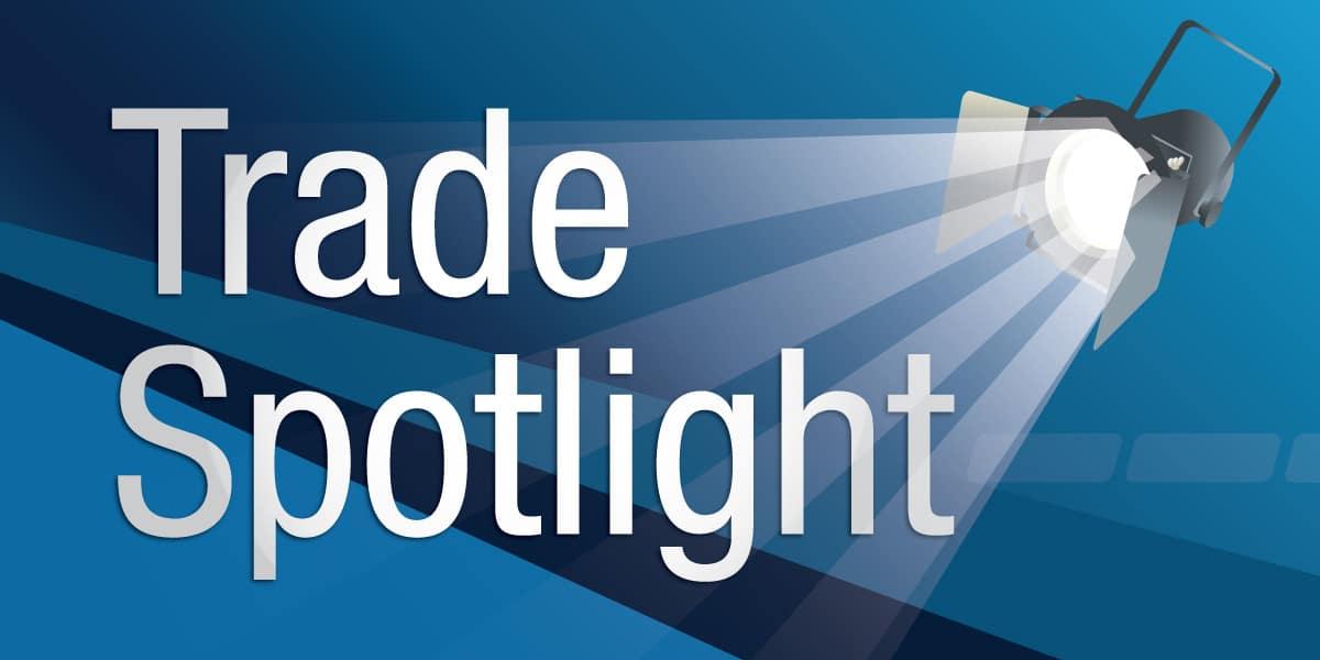 Trade Spotlight